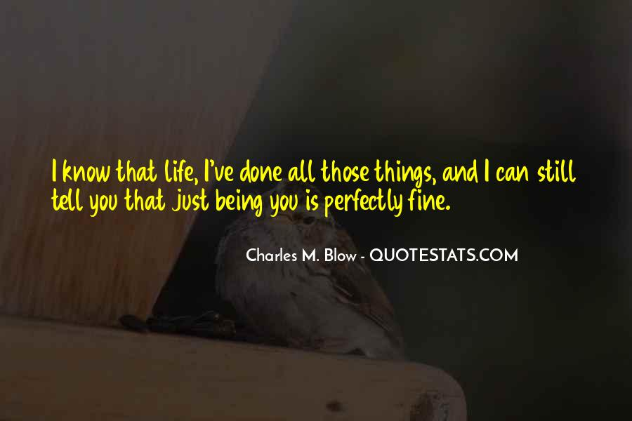 Perfectly Fine Without You Quotes #201633