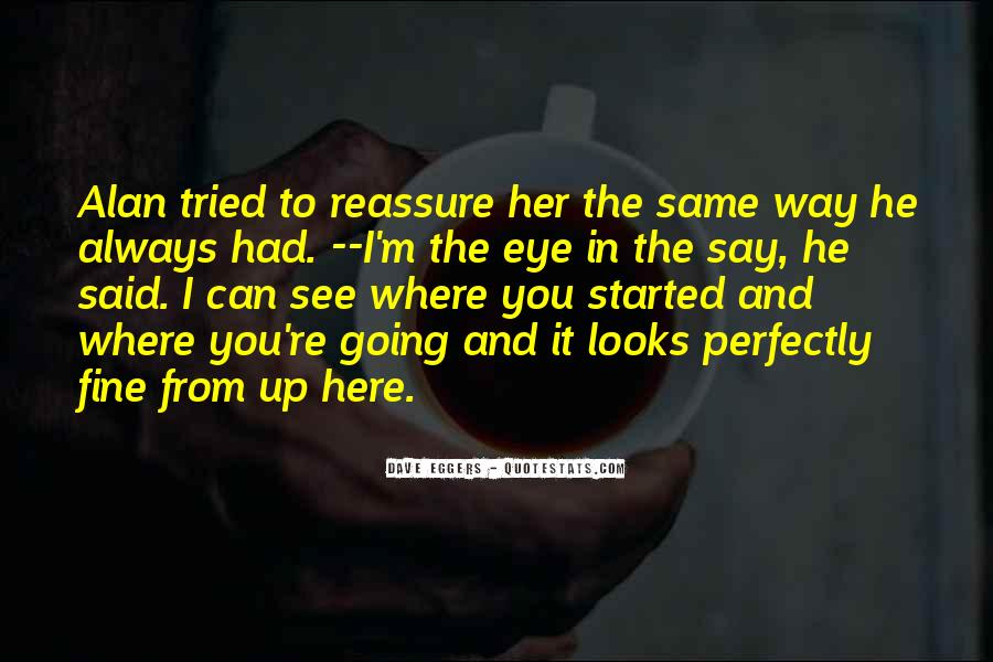 Perfectly Fine Without You Quotes #373551