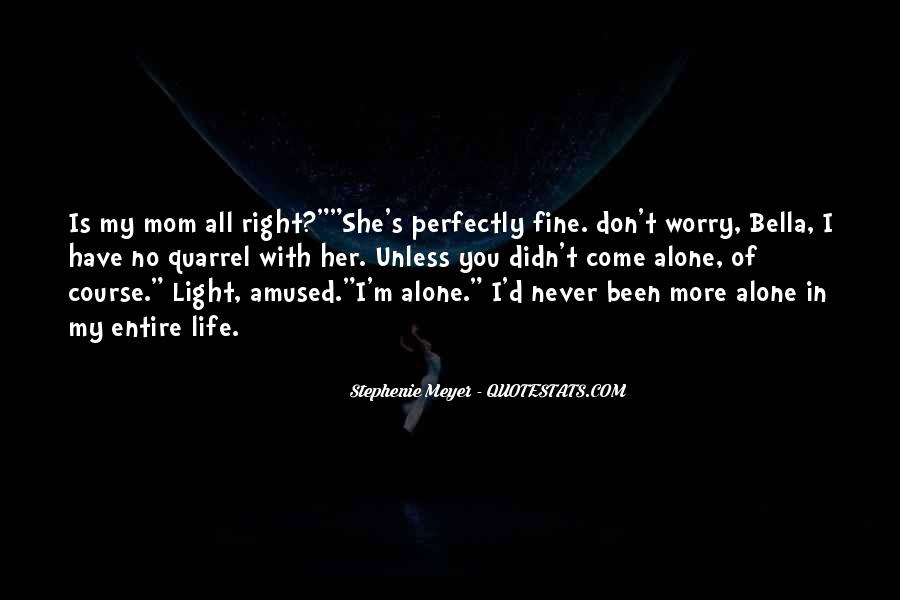 Perfectly Fine Without You Quotes #821924