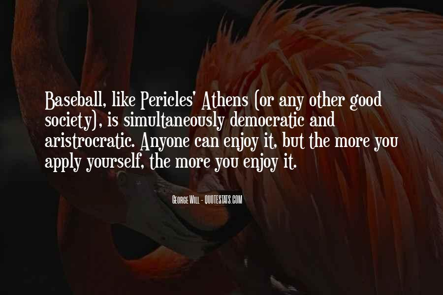 Pericles Of Athens Quotes #1392011