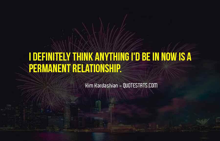 Permanent Relationship Quotes #1867887