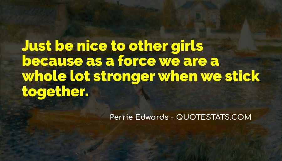 Perrie Quotes #1382884
