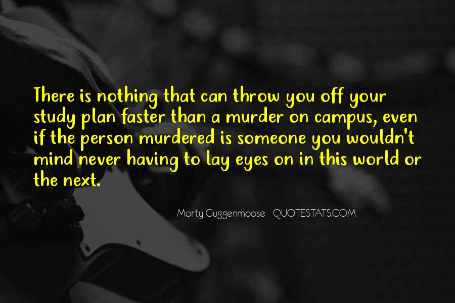 Person Next To You Quotes #1148652