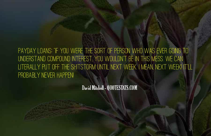 Person Next To You Quotes #1279922