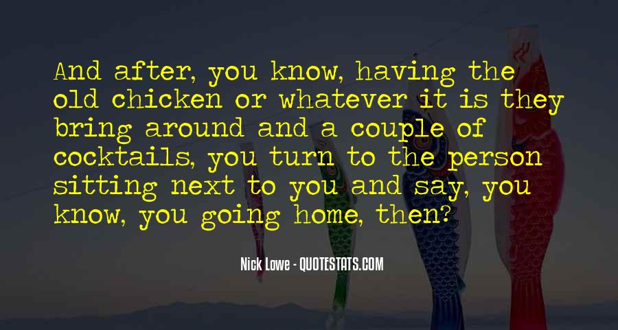 Person Next To You Quotes #331236