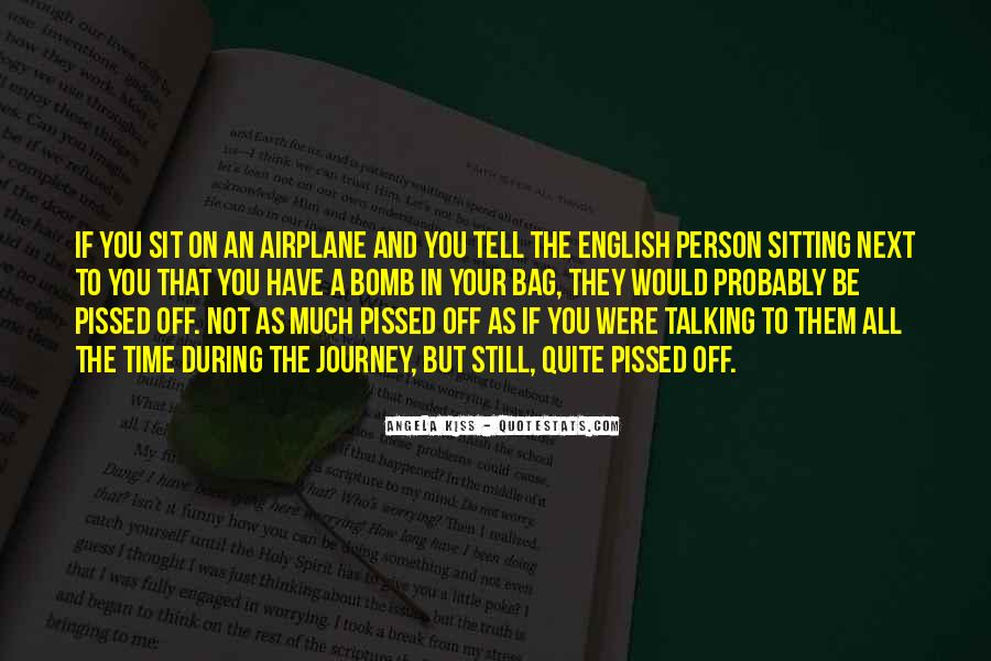 Person Next To You Quotes #336478