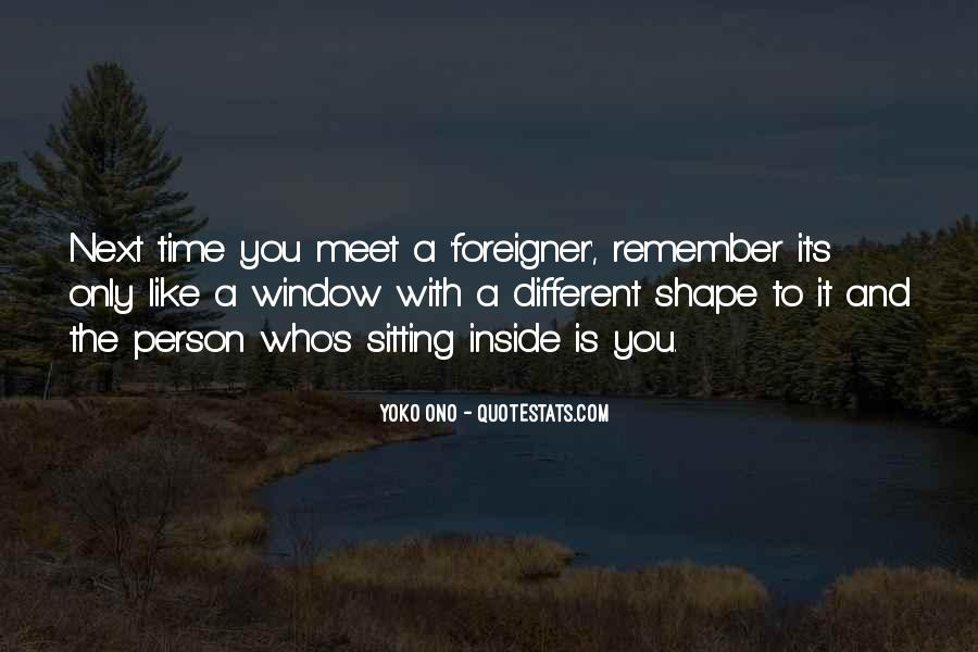 Person Next To You Quotes #387881