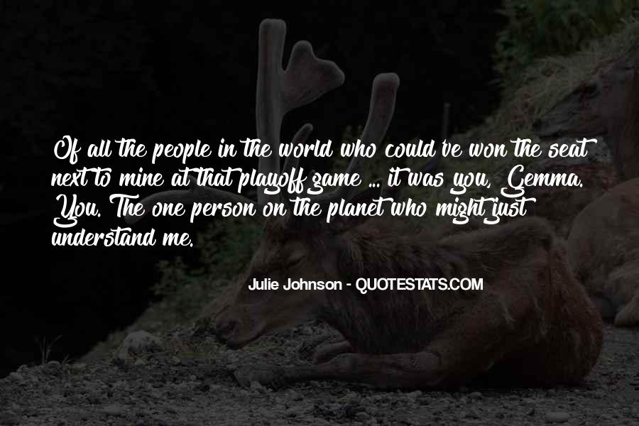 Person Next To You Quotes #636305