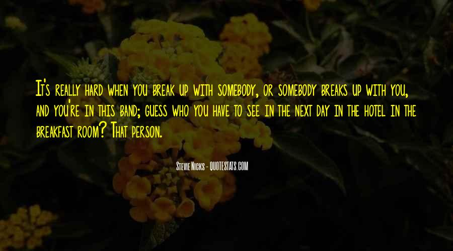 Person Next To You Quotes #6374
