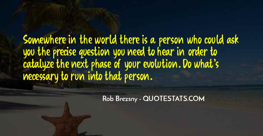 Person Next To You Quotes #724172