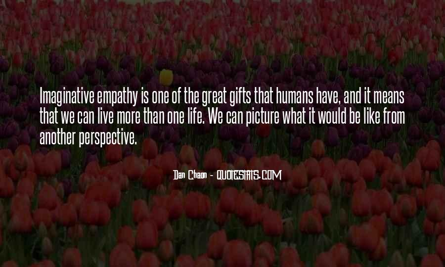 Perspective And Empathy Quotes #1766127