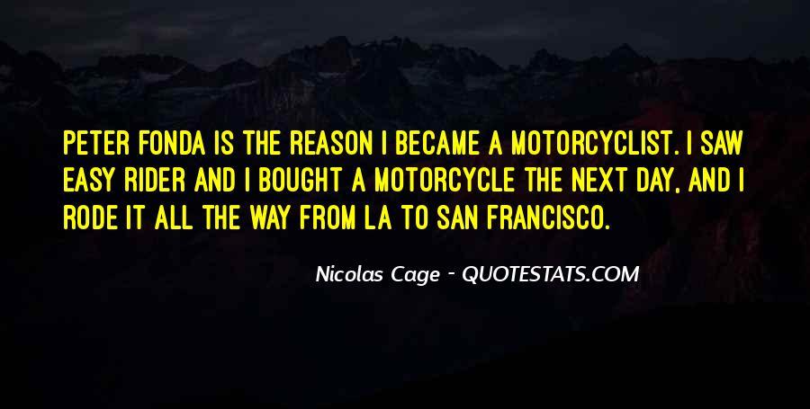 Peter Fonda Easy Rider Quotes #752335