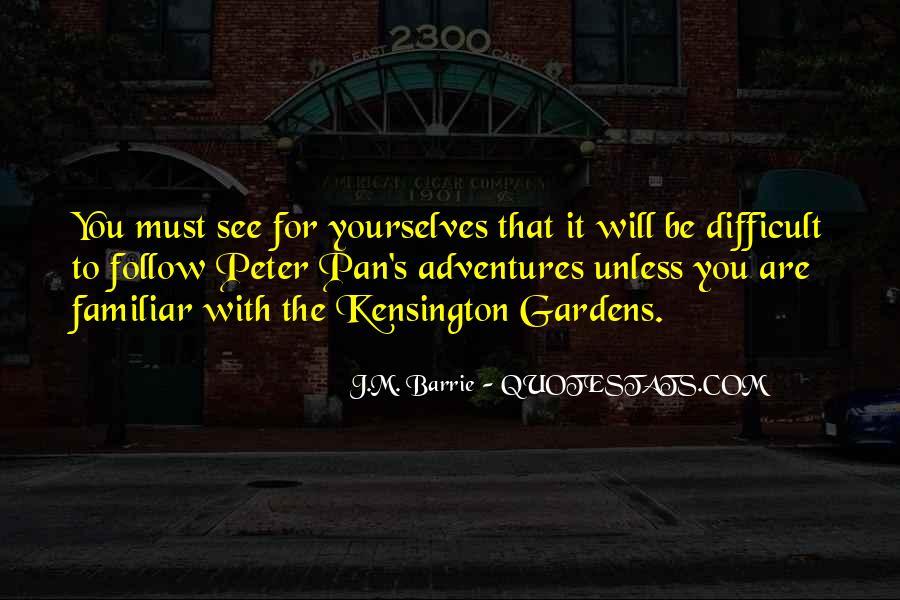 Peter Pan Kensington Gardens Quotes #1001062