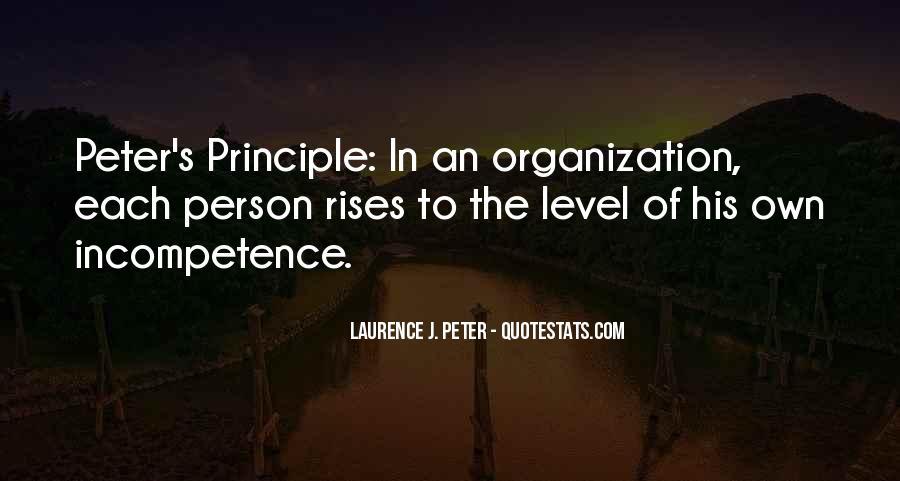 Peter Principle Quotes #1564918