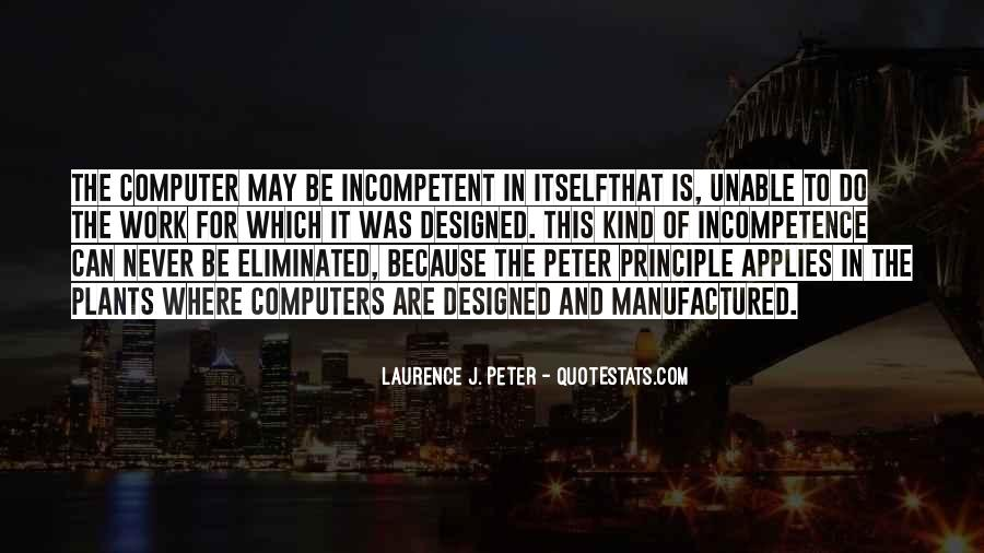 Peter Principle Quotes #1814158