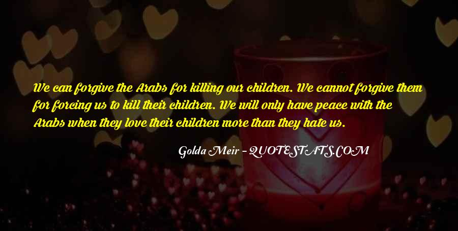 Quotes About Golda Meir #1265677