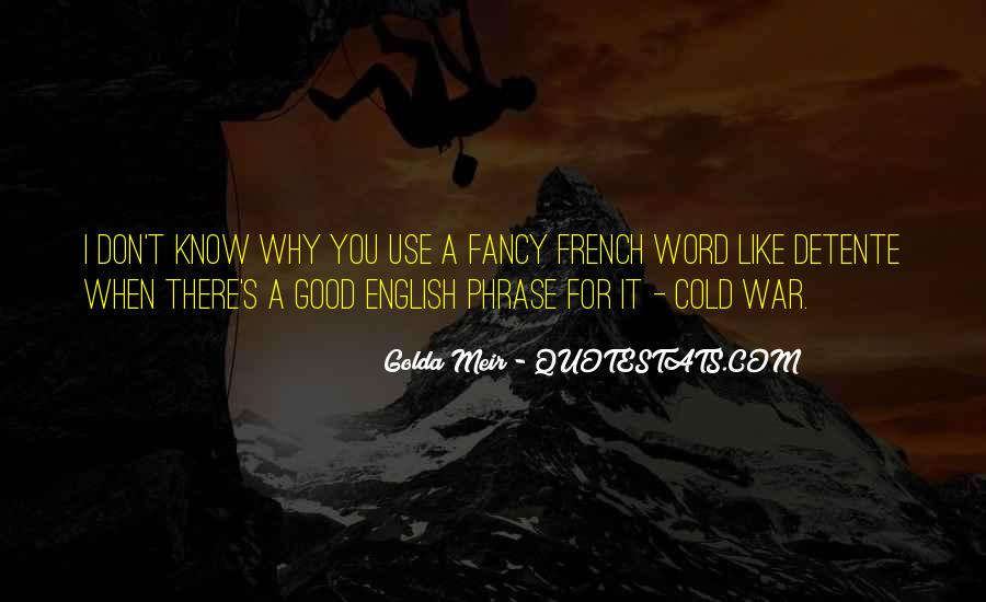 Quotes About Golda Meir #1313149