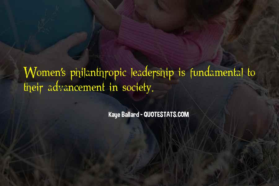 Philanthropic Leadership Quotes #759215