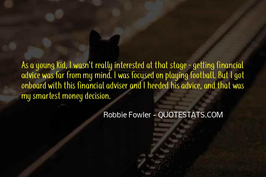 Quotes About Robbie Fowler #1159290