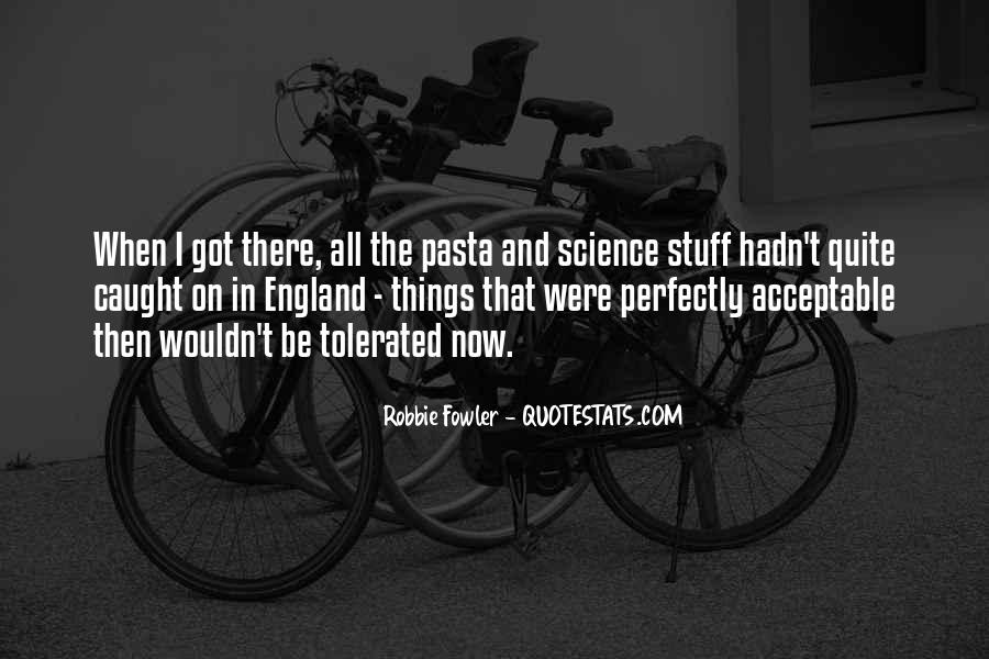 Quotes About Robbie Fowler #1649561