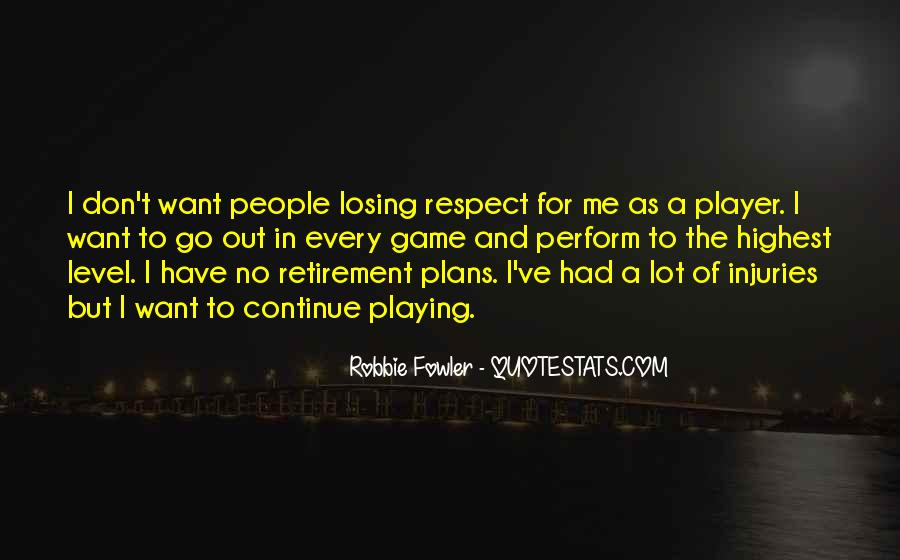 Quotes About Robbie Fowler #356666