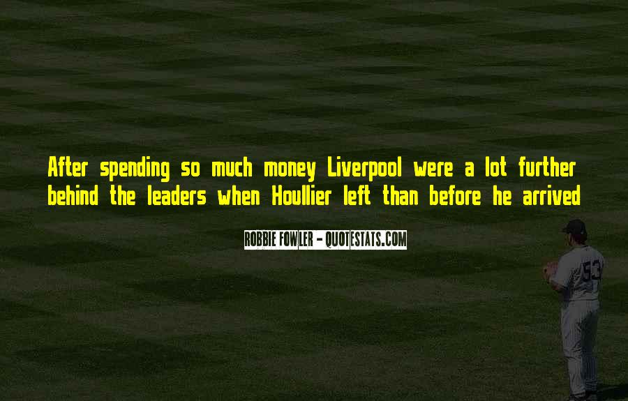 Quotes About Robbie Fowler #82276