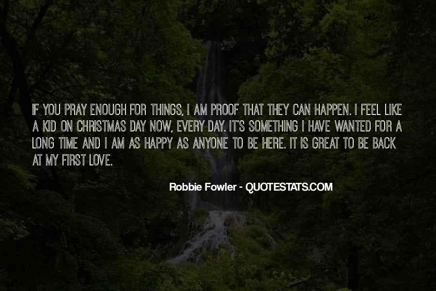 Quotes About Robbie Fowler #930803