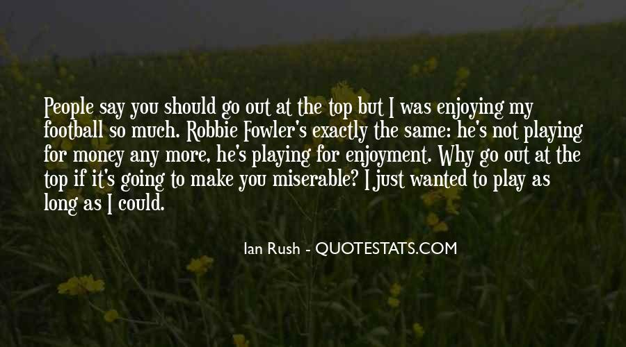 Quotes About Robbie Fowler #972993