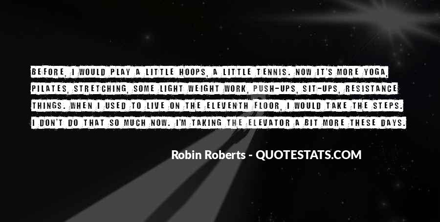 Quotes About Robin Roberts #1590387