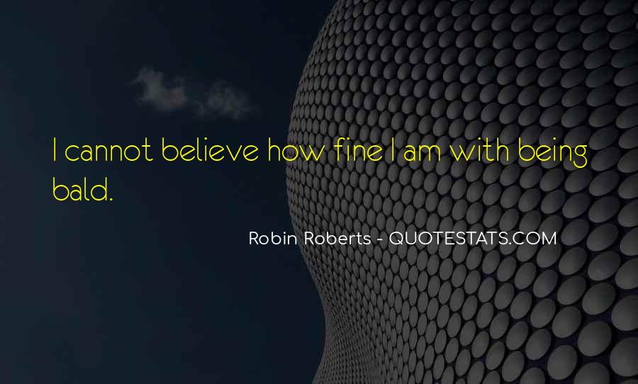 Quotes About Robin Roberts #1747246