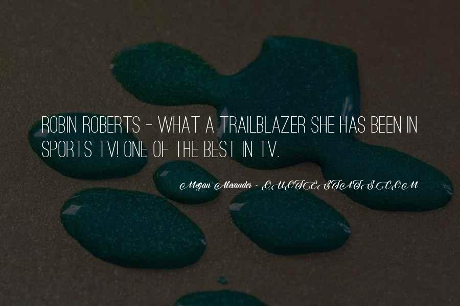 Quotes About Robin Roberts #1747463