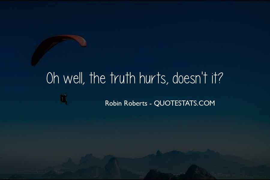 Quotes About Robin Roberts #1831925
