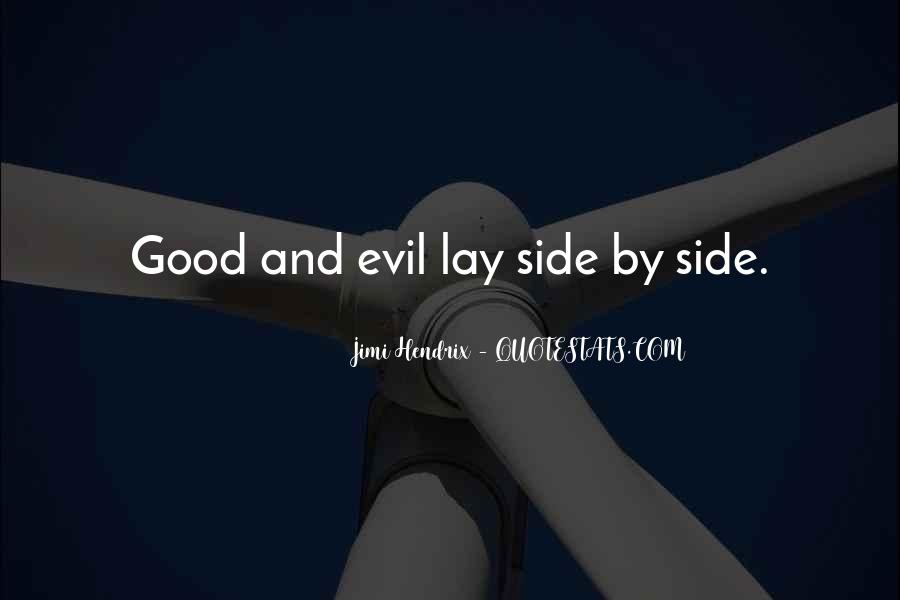 Philosophy Good And Evil Quotes #1015058