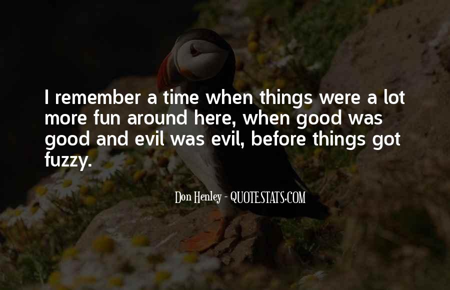 Philosophy Good And Evil Quotes #1024076