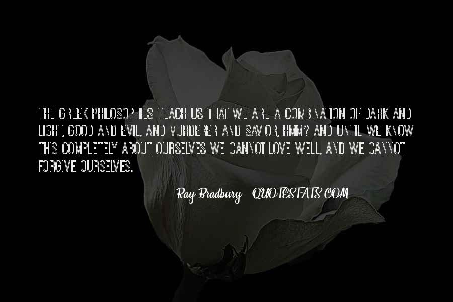Philosophy Good And Evil Quotes #1060456
