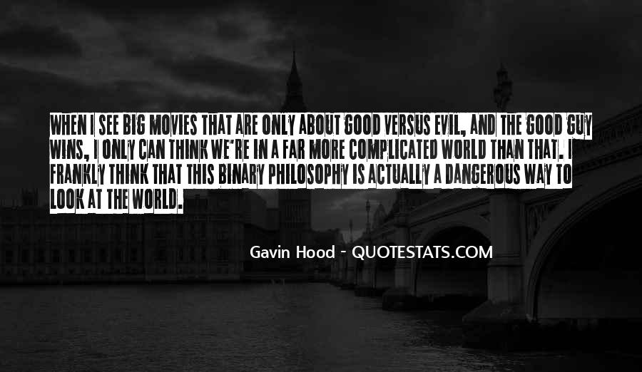 Philosophy Good And Evil Quotes #1142886