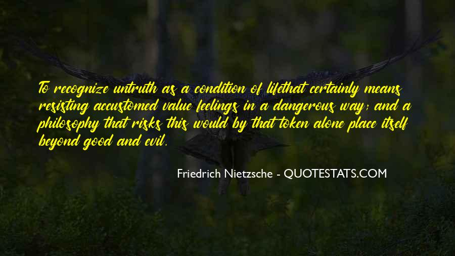 Philosophy Good And Evil Quotes #1278465