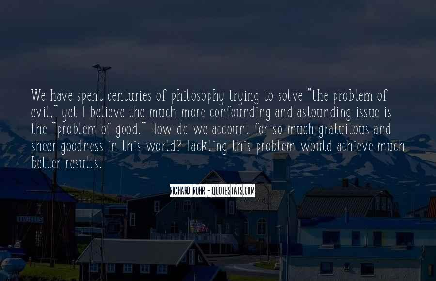 Philosophy Good And Evil Quotes #1494700
