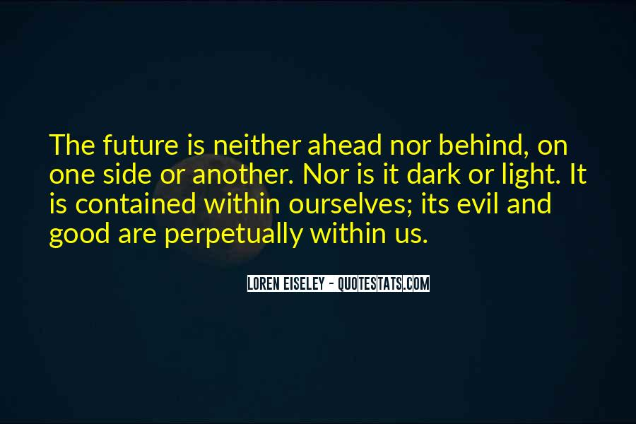 Philosophy Good And Evil Quotes #1729221