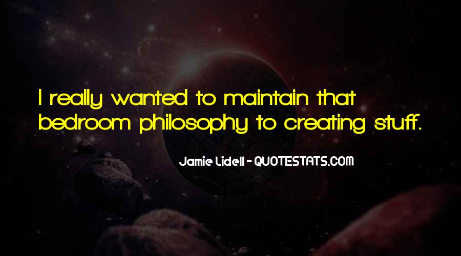Philosophy In The Bedroom Quotes #18101