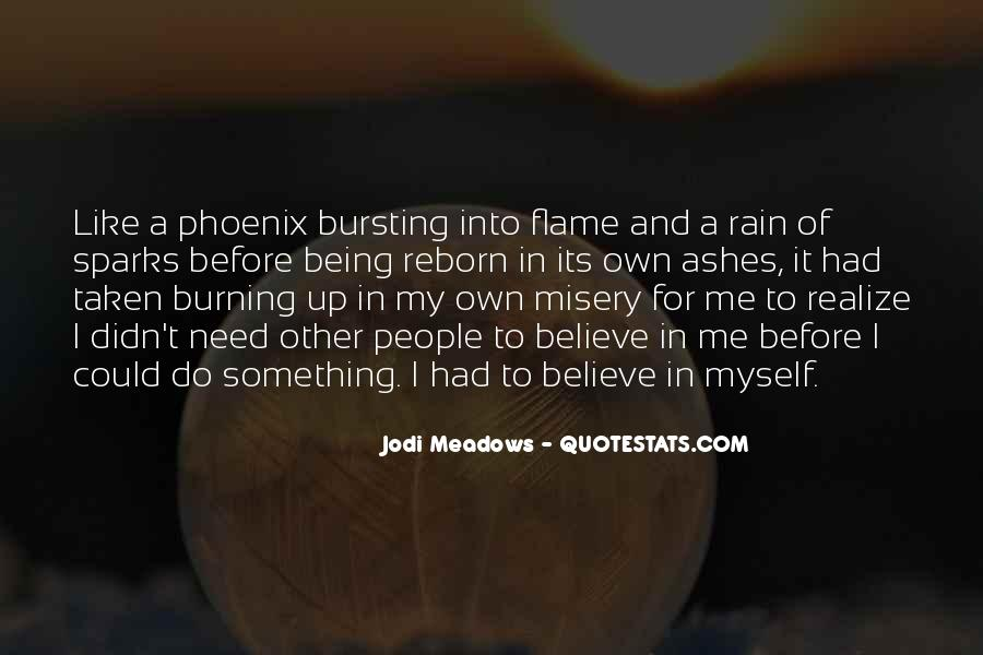 Phoenix Reborn From Ashes Quotes #1581629