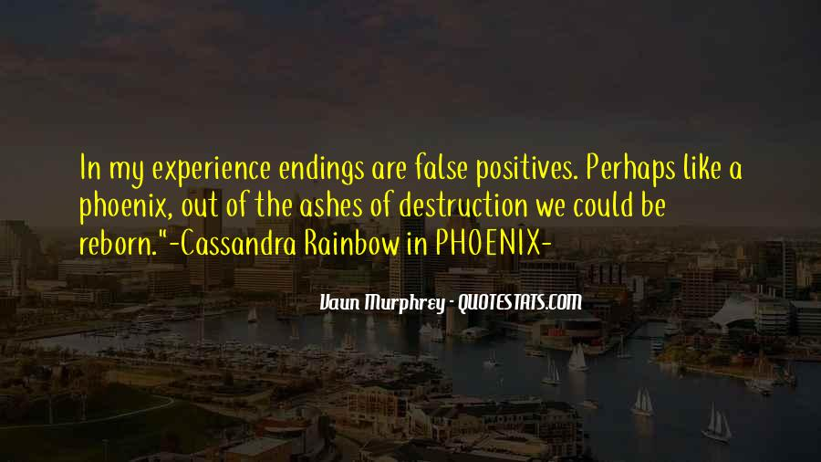 Phoenix Reborn From Ashes Quotes #764760