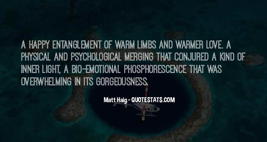 Phosphorescence Quotes #1318972