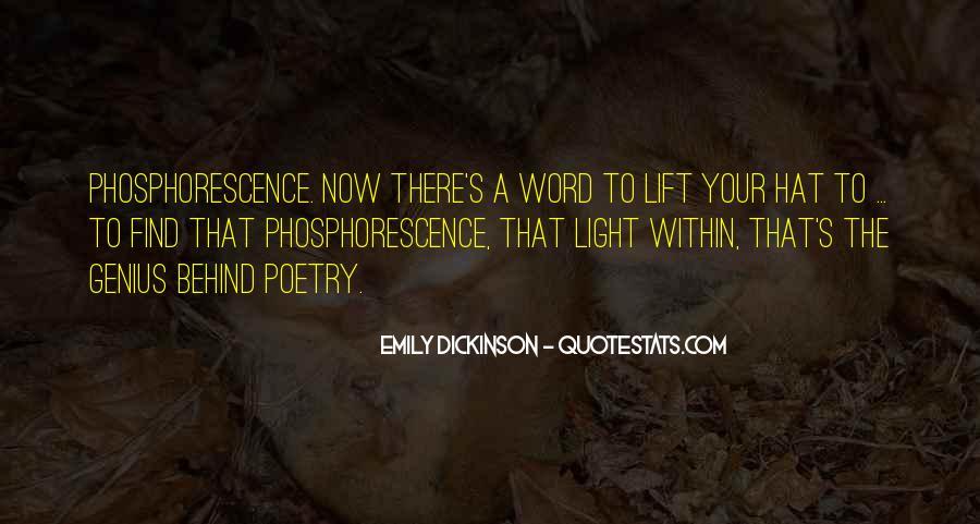 Phosphorescence Quotes #1362043