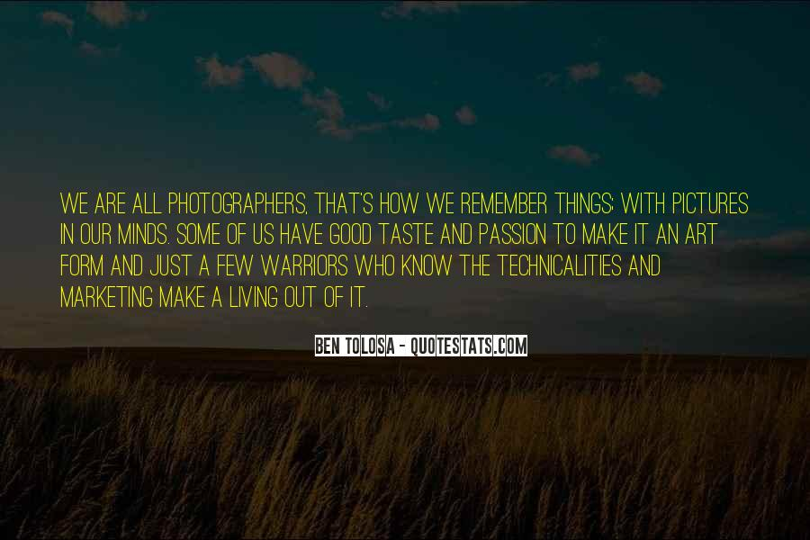 Photography Art Form Quotes #1123300