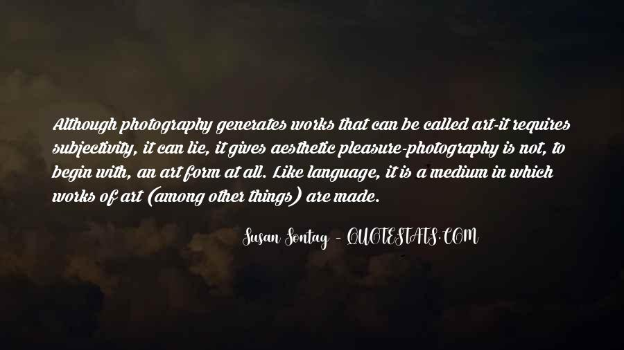 Photography Art Form Quotes #1282277