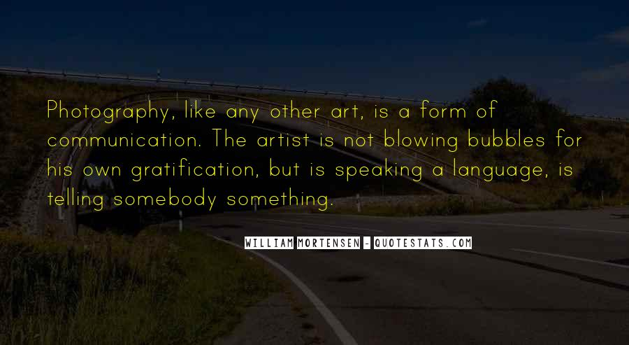 Photography Art Form Quotes #1793514