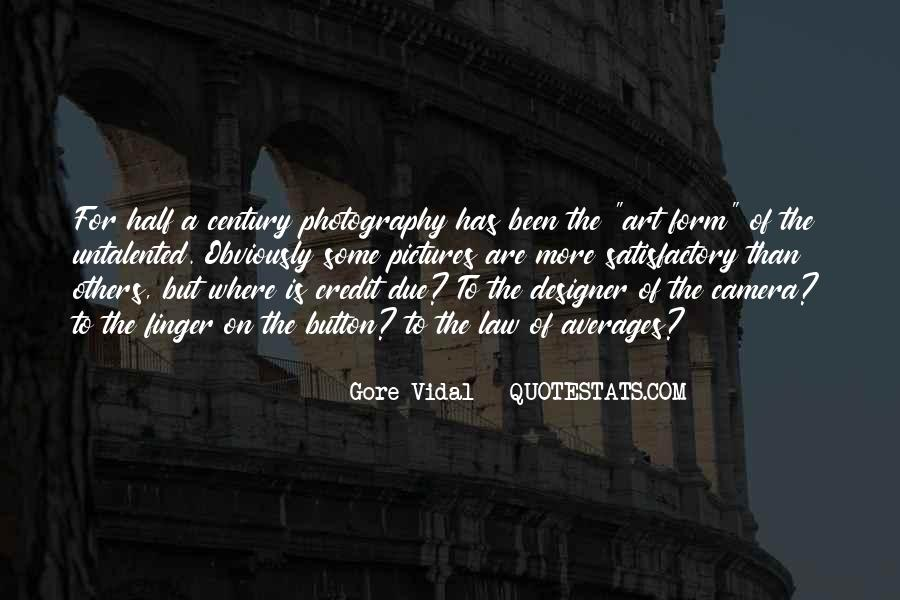 Photography Art Form Quotes #633869