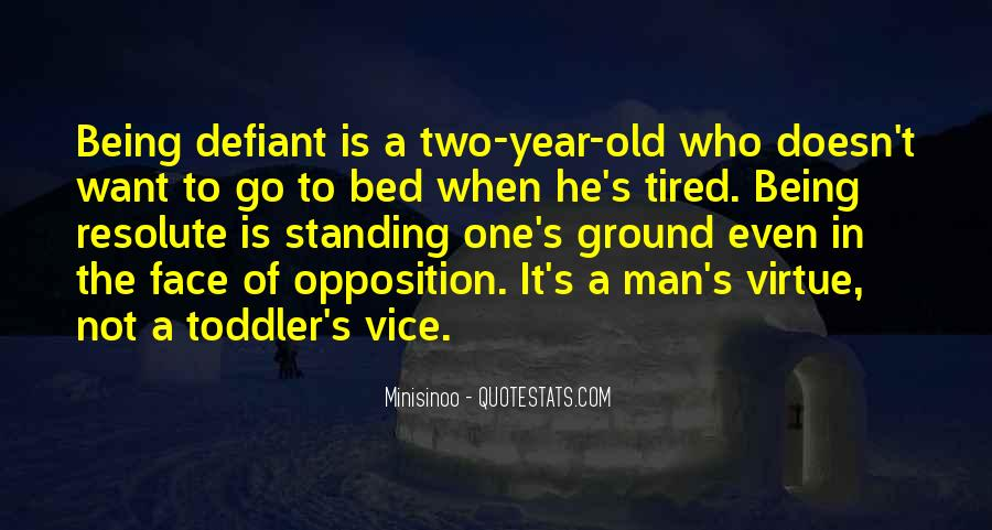 Quotes About Being Old And Tired #1539751