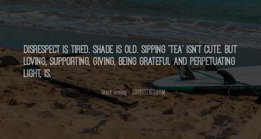 Quotes About Being Old And Tired #73180